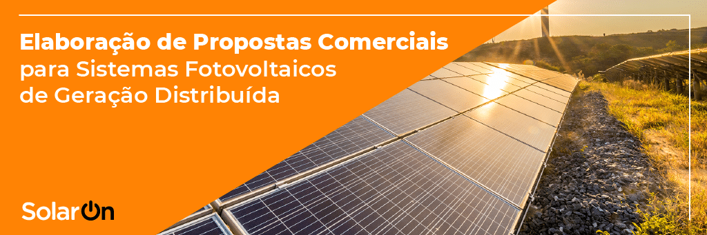 Elaboração de Propostas Comerciais para Sistemas Fotovoltaicos de Geração Distribuída